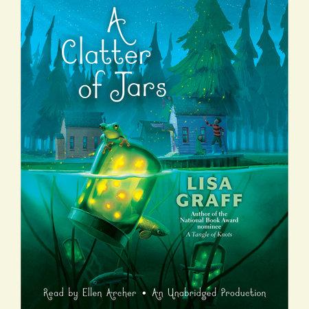 A Clatter of Jars by Lisa Graff