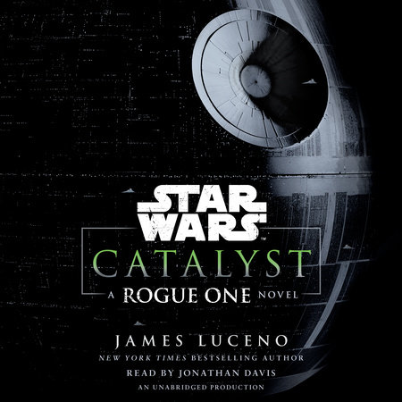 Catalyst (Star Wars) by James Luceno
