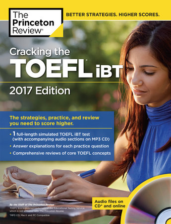 Cracking the TOEFL iBT with Audio CD, 2017 Edition by Princeton Review
