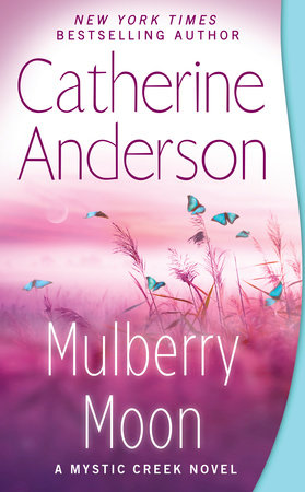 Mulberry Moon by Catherine Anderson