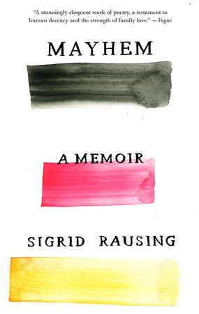 Mayhem by Sigrid Rausing