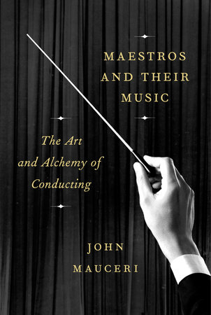 The cover of the book Maestros and Their Music