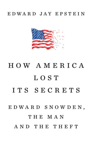 How America Lost Its Secrets Book Cover Picture