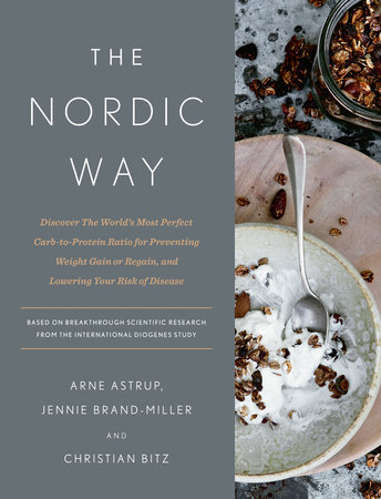 The Nordic Way by Arne Astrup, Jennie Brand-Miller and Christian Bitz
