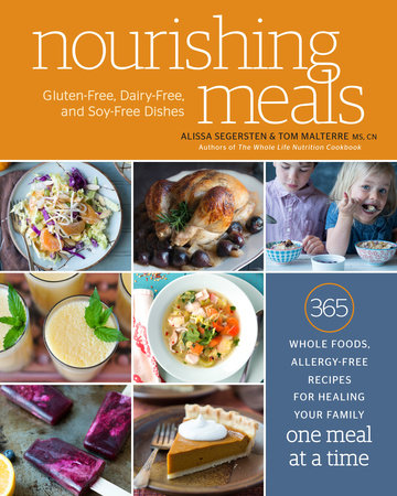 Nourishing Meals by Alissa Segersten and Tom Malterre