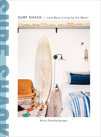 Surf Shack by Nina Freudenberger and Heather Summerville