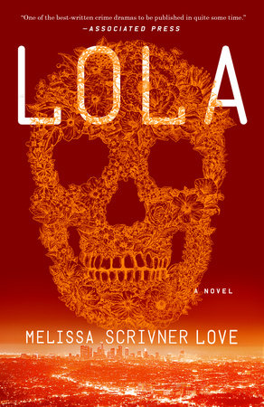 Lola by Melissa Scrivner Love