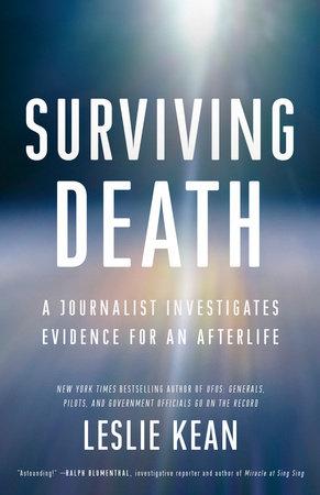 Surviving Death by Leslie Kean
