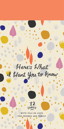 Here's What I Want You to Know by Potter