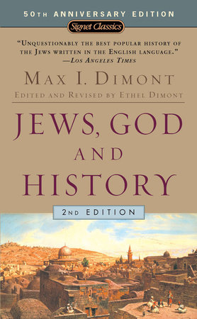 Jews, God, and History by Max I. Dimont