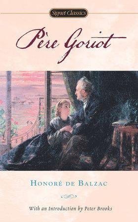 Pere Goriot by Honore de Balzac