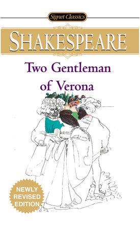The Two Gentlemen of Verona by William Shakespeare