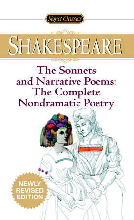 The Sonnets and Narrative Poems - the Complete Non-Dramatic Poetry by William Shakespeare