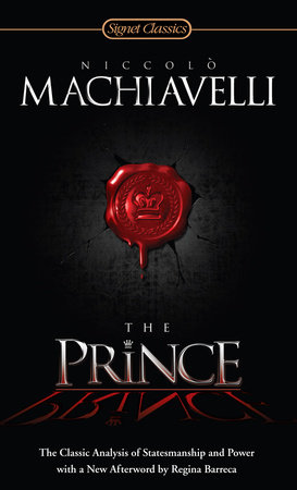 an analysis of politics in the prince by niccolo machiavelli Statistical analysis  machiavelli political theory  the prince by niccolo machiavelli could be considered as a political ideology as the creation of.