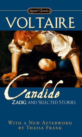 Cadide, Zadig and Selected Stories by Francois Voltaire