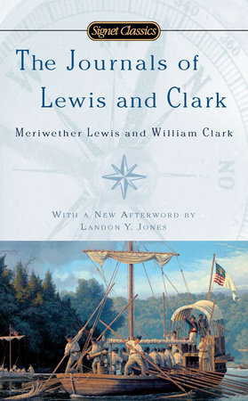 The Journals of Lewis and Clark by