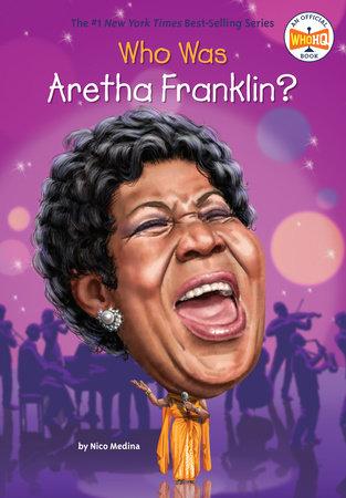 Who Is Aretha Franklin? by Nicolas David Medina