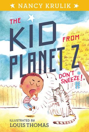 Don't Sneeze! #2 by Nancy Krulik