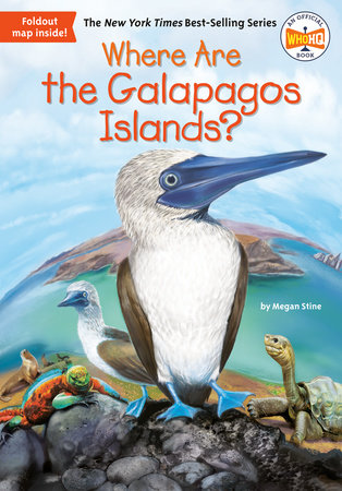 Where Are the Galapagos Islands? by Megan Stine