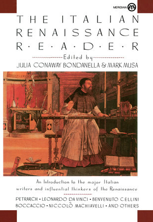 The Italian Renaissance Reader by