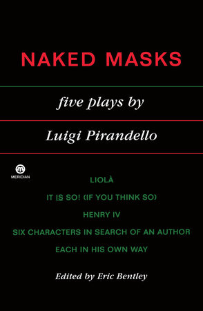 Naked Masks by Luigi Pirandello
