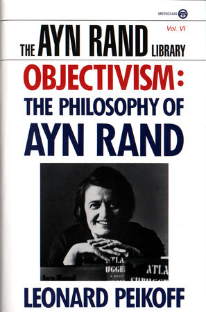 Objectivism by Leonard Peikoff