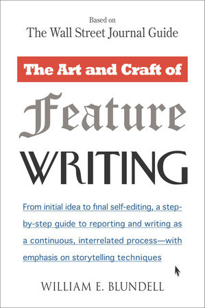 The Art and Craft of Feature Writing