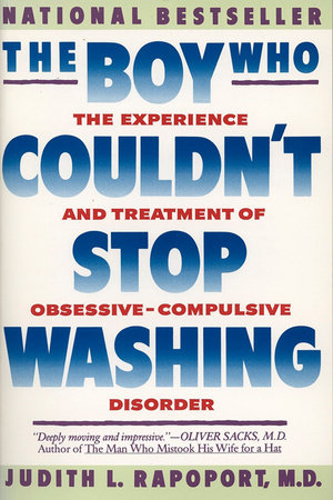 The Boy Who Couldn't Stop Washing by Judith L. Rapoport