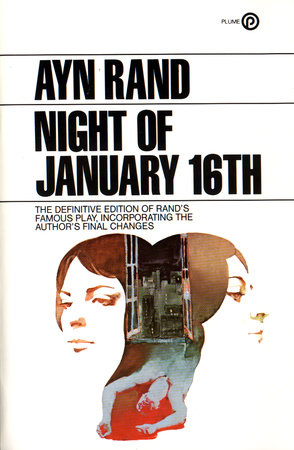 The Night of January 16 by Ayn Rand