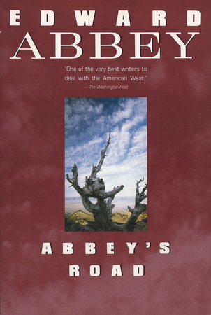 Abbey's Road by Edward Abbey