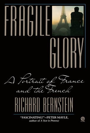 Fragile Glory by Richard Bernstein