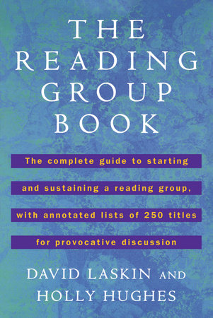 The Reading Group Book by David Laskin and Holly Hughes
