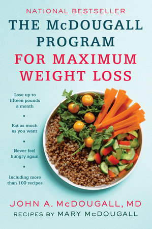 The McDougall Maximum Weight-loss Program