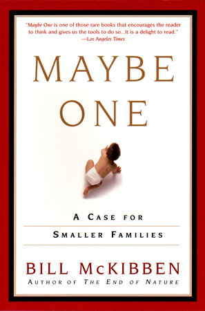 Maybe One by Bill McKibben