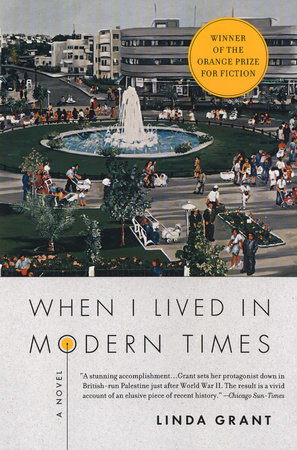 When I Lived in Modern Times by Linda Grant