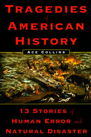 Tragedies of American History