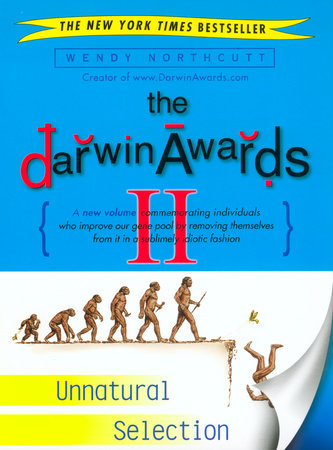Darwin Awards II by Wendy Northcutt