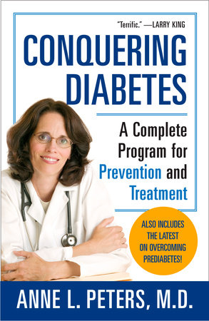 Conquering Diabetes by Anne Peters M.D.