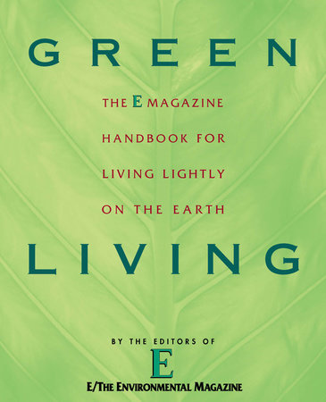 Green Living by E Magazine