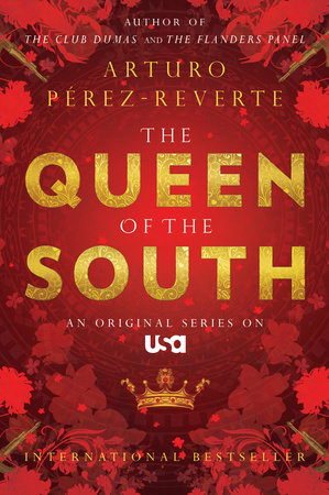 Queen of the South by Arturo Perez-Reverte