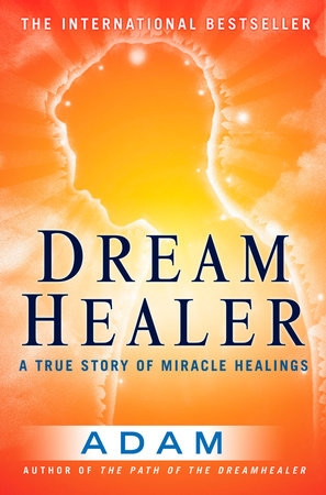 DreamHealer by Adam