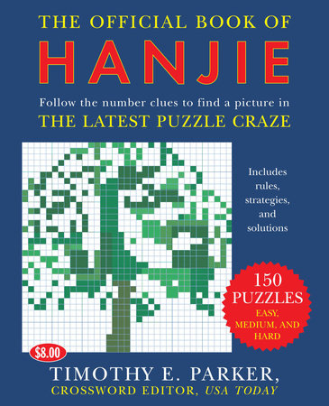 The Official Book of Hanjie by Timothy E. Parker