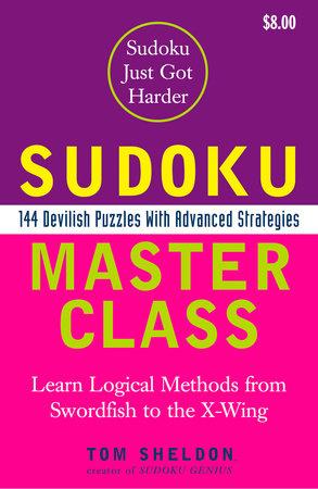 Sudoku Master Class by Tom Sheldon