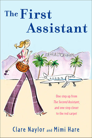The First Assistant by Clare Naylor and Mimi Hare