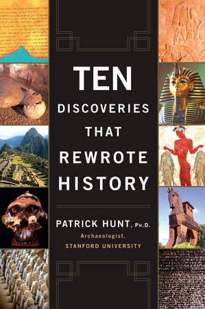 Ten Discoveries That Rewrote History by Patrick Hunt