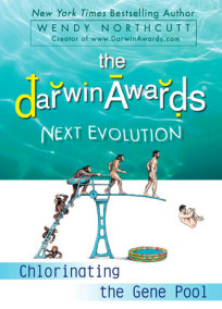 The Darwin Awards Next Evolution
