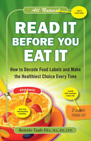 Read It Before You Eat It by Bonnie Taub-Dix