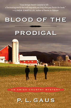 Blood of the Prodigal by P. L. Gaus