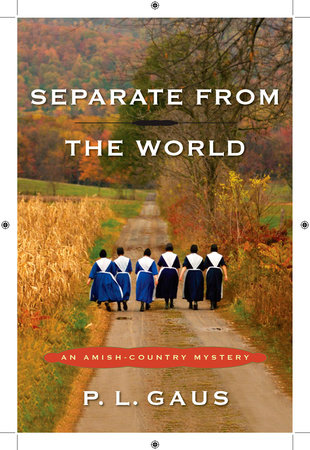 Separate from the World by P. L. Gaus