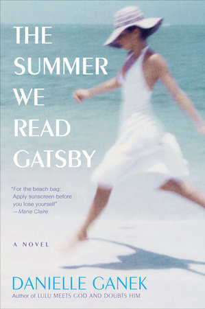 The Summer We Read Gatsby by Danielle Ganek